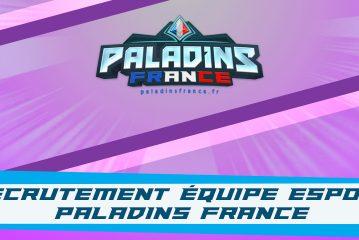 Recrutement équipe eSport Paladins France